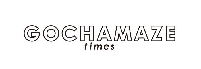 GOCHAMAZE Times